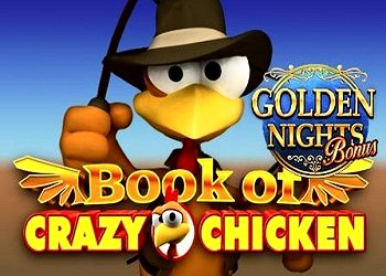 Book of Crazy Chicken Golden Nights Bonus