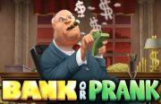 Bank or Prank