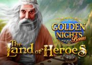 Land of the Heroes Golden Nights Bonus